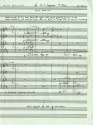 No. 10 / Supreme Virtue for double SATB choir. Autograph musical manuscript of the complete full score. Mark born 1962 ADAMO.