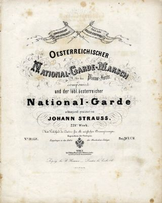 [Op. 221]. Oesterreichischer National-Garde-Marsch. [For piano solo]. Johann STRAUSS, Father.