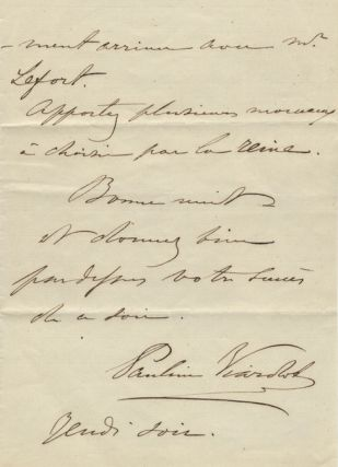 Autograph letter, most probably to the singer Annaïs Roulle. Signed in full. Pauline VIARDOT