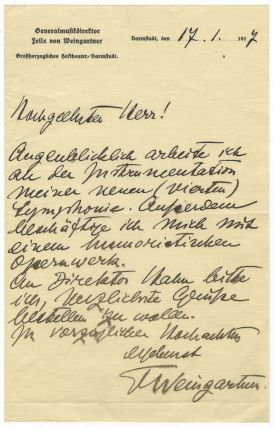 "Autograph letter signed ""F Weingartner"" to an unidentified male correspondent, addressed ""Hochgeehrter Herr"" Felix WEINGARTNER, von."