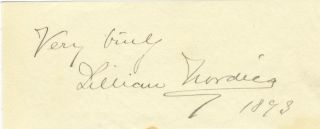 "Autograph inscription signed and dated (""Very truly yours Lillian Nordica 1893"")"