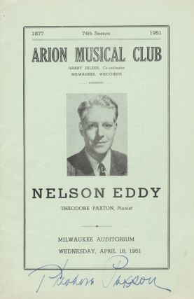 Signed program for a recital with noted American baritone (1901-1967), featuring works of Donizetti, Beethoven, Brahms, Liszt, Gilbert and Sullivan, and others, at the Arion Musical Club, Milwaukee, April 18, 1951. Theodore fl. 20th century PAXTON.
