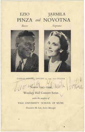 Program for a recital with Czech soprano Jarmila Novotná, Woolsey Hall Concert Series, Yale University, New Haven, January 25, 1944 featuring works of Handel, Mozart, Dvořák, Ravel, Debussy, and others. Signed by both the Italian bass and Novotná. Ezio PINZA, Jarmila NOVOTNÁ.