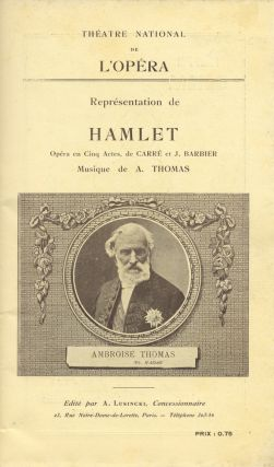Souvenir program for a performance of the composer's opera Hamlet at the Théatre National de l'Opéra, Paris, August 2, 1909. Ambroise THOMAS.