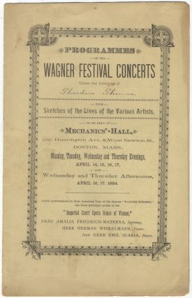 Programmes of the Wagner Festival Concerts Under the Direction of Theodore Thomas, with Sketches...