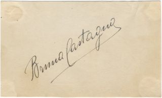 Autograph signature of the noted Italian mezzo-soprano. Bruna CASTAGNA.