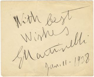 "Autograph signature (""G Martinelli"") in black ink dated January 11, 1938, inscribed ""With best..."