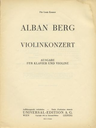 Violinkonzert Ausgabe für Klavier und Violine. [Piano reduction and solo violin part]. Alban BERG