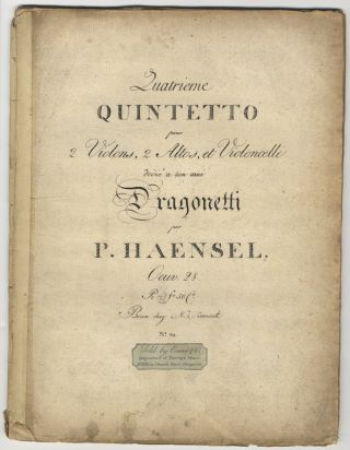 [Op. 28]. Quatrieme Quintetto pour 2 Violons, 2 Altos, et Violoncelle dedié a son ami Dragonetti... Oeuv. 28. Pr: [erased; probably 4] fr 50 cs. [Parts]. Peter HÄNSEL.