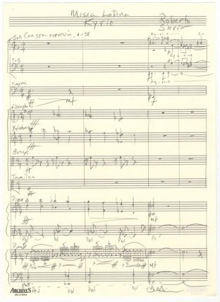 Missa Latina: Kyrie. Autograph musical manuscript score signed in full. Ca. 2006. Roberto b. 1953...