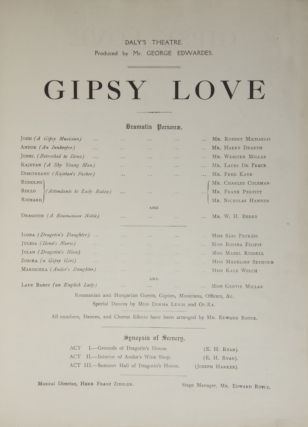 Gipsy Love. New Musical Play in Three Acts. Book by A.M. Willner and Robert Bodanzky. English Libretto by Basil Hood. Lyrics by Adrian Ross... Vocal Score... net cash 6s.0d. ($2.00). [Piano-vocal score].