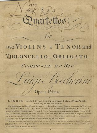[Gérard 159-164; op. 1]. Six Quartettos for two Violins a Tenor and Violoncello Obligato... Opera Prima. [Parts; fragment]. Luigi BOCCHERINI.