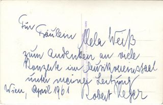 Postcard photograph of the distinguished German conductor and composer, signed, inscribed to Mela Weiss, and dated Vienna, April 1961 on verso