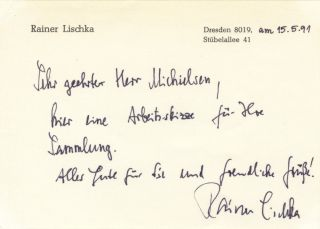 Autograph letter signed to Dutch collector Peter Michielsen. Rainer b. 1942 LISCHKA