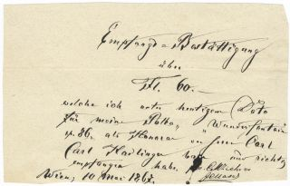 "Two manuscript receipts for royalties from the publisher Carl Haslinger, each signed ""CM. Carl..."