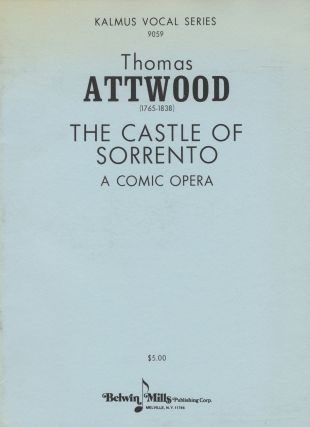 The Castle of Sorrento A Comic Opera Performed with universal applause at the Theatre Royal...