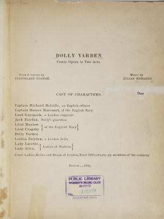 Dolly Varden Comic Opera in Two Acts Book & Lyrics by Stanislaus Stangé. [Piano-vocal score]. Julian EDWARDS.