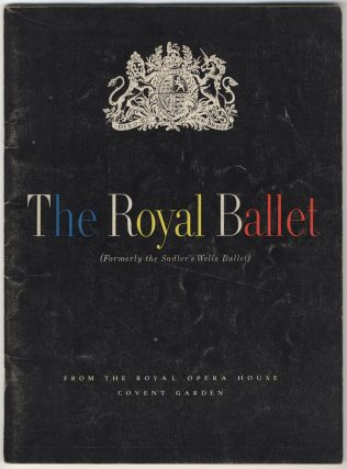 The Royal Ballet Covent Garden under the direction of Ninette de Valois. Souvenir program. BALLET...