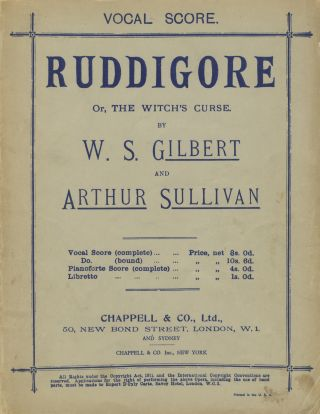 Ruddigore; or, The Witch's Curse. By W. S. Gilbert and Arthur Sullivan. [Piano-vocal score]. Arthur SULLIVAN.