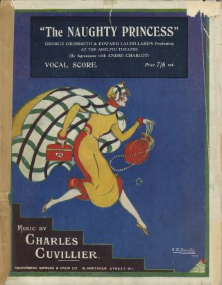 "The Naughty Princess Opera Bouffe in Two Acts. Adapted from ""La Reine Joyeuse"" by André Barde. By J. Hastings Turner. Lyrics by Adrian Ross. [Piano-vocal score]. Charles CUVILLIER."