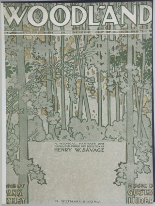 Woodland A Musical Fantasy Book & Lyrics by Frank Pixley. [Piano-vocal score]. Gustav LUDERS.