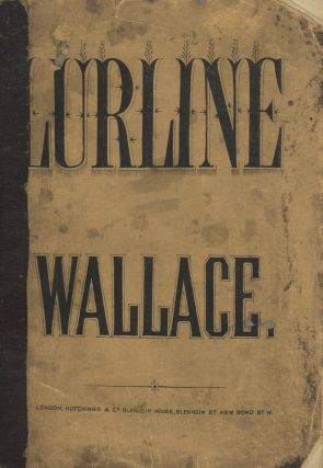 Lurline, Opera in Three Acts, Written by Edward Fitzball, Italian Words by Signor Vacotti. [Piano-vocal score]. Vincent WALLACE.