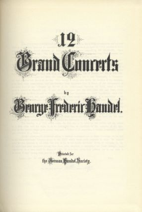 12 Grand Concerts. [Full score]. George Frideric HANDEL