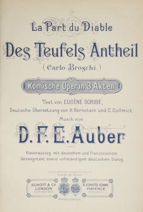 La Part du Diable des Teufels Antheil (Carlo Broschï.) Komische Oper in 3....
