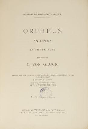 Orpheus An Opera in Three Acts... Novello's Original Octavo Edition... Edited, and the Pianoforte...