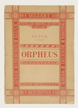 Orpheus An Opera in Three Acts... Novello's Original Octavo Edition... Edited, and the Pianoforte Accompaniment Revised According to the French Score, by Berthold Tours. The English Version by the Rev. J. Troutbeck, D. D. Price Five Shillings and Sixpence. [Piano-vocal score]