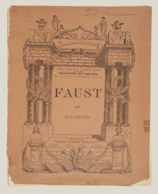 Faust: A Lyric Drama in Five Acts... Adapted to English and Italian Words, and Revised from the Full Score, with Indications of the Instrumentation. [Piano-vocal score].