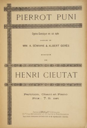 Pierrot Puni Opéra-Comique en un acte Paroles de MM. A. Sémiane & Albert. Henri CIEUTAT