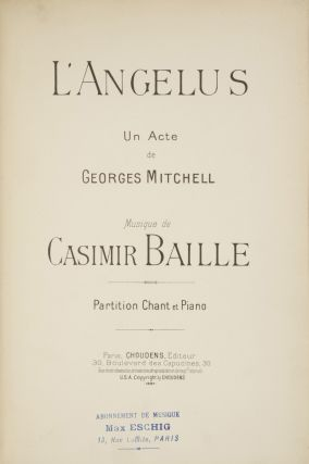 L'Angelus Un Acte de Georges Mitchell... Partition Chant et Piano. [Piano-vocal score]. Casimir BAILLE.