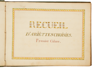 Recuil d'ariettes choisies. Late 18th century manuscript collection. François-André...