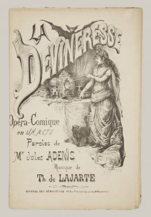 La Devineresse Opéra-Comique en un Acte Paroles de Mr. Jules Adenis. [Piano-vocal score]. Théodore LAJARTE.