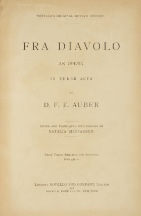 Fra Diavolo An Opera in Three Acts... Novello's Original Octavo Edition... Edited and....