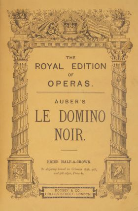 Le Domino Noir (Il Domino Nero.) Opera in Three Acts... with Italian and English Words, the Latter by Charles L. Kenney. Edited by Arthur Sullivan and J. Pittman. [Piano-vocal score]