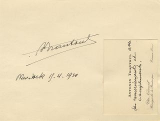 "Printed visiting card with autograph sentiment (unsigned). Laid down to mounting sheet with signature (""A. Trantoul) and date ""New York 19-4-1930"" Antonoin TRANTOUL."