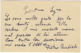 Printed visiting card of the noted tenor with 6-line autograph sentiment signed in. Pietro AUDISIO