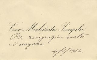 Printed visiting card with short autograph sentiment dated 4/1/1916. Pompilio 1879-? MALATESTA.