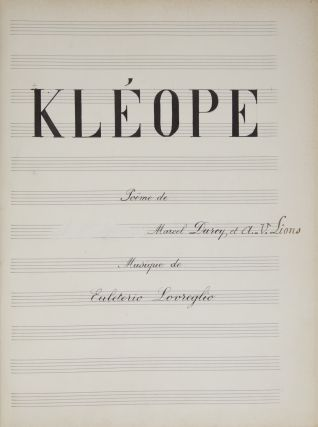Rhodope]. Opera in three acts with a ballet based on the poem Kléope. Eleuterio LOVREGLIO