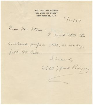 "Autograph letter signed in full, addressed to ""Mr. Stone"" and dated November 13, 1954. Wallingford RIEGGER."
