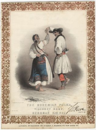 The Bohemian Polka, composed & respectfully dedicated to Viscount Bury by Herrman Koenig.. Pr....