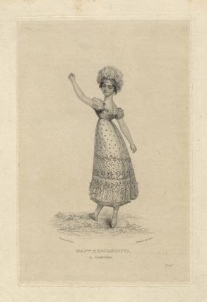 Madlle. [Maria] Mercandotti in Cendrillon. Engraving by Rob't. Cooper (fl. 1795-1836) after M.W. Sharp (d. 1840). BALLET - 19th Century - English, Maria Mercandotti.