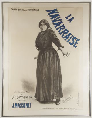 La Navarraise Episode Lyrique en 2 Actes de Jules Claretie & Henri Cain. Original large poster for the production at the Théâtre National de l'Opéra-Comique.