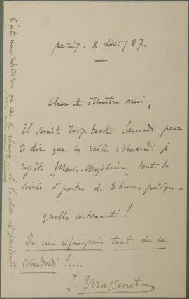 "Autograph letter signed ""J. Massenet"" to his ""dear illustrious friend."" Jules MASSENET"