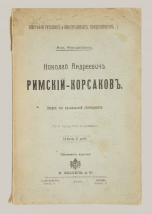 Nikolai Andreevich Rimskii-Korsakov: Ocherk ego muzykal'noi dejatel'nosti. S 9 portretami i snimkami (Nikolai Rimsky-Korsakov: Sketch of his musical activity: With nine portraits and photographs). Series title: Biografiia russkikh i inostrannykh kompozitorov, I (Biographies of Russian and foreign composers, I).