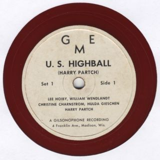 "U.S. Highball. Work for voice and instrumental ensemble. Set of three 12"" 78. Harry PARTCH"