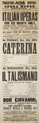 Broadside announcing performances of Italian opera and ballet at the Theatre Royal Opera House in...