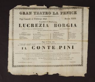 Broadside for a performance of Lucrezia Borgia at the Gran Teatro La Fenice in Venice on February...